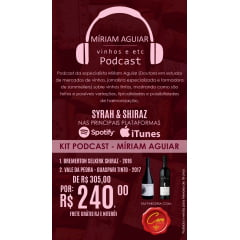 Kit PodCast SYRAH X SHIRAZ por Míriam Aguiar